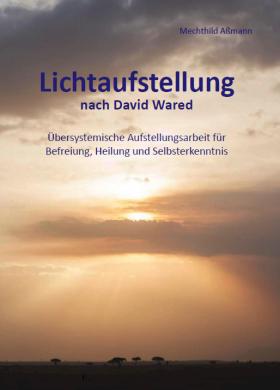 Lichtaufstellung nach David Wared - Mechthild Assmann